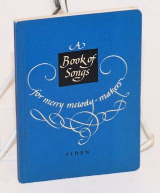 A book of songs for merry melody-makers