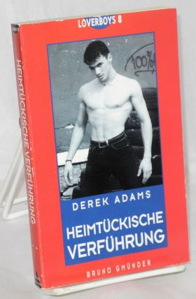 Heimtückische verführung; (The adventures of Miles Diamond; Insidious seduction). Derek Adams,...