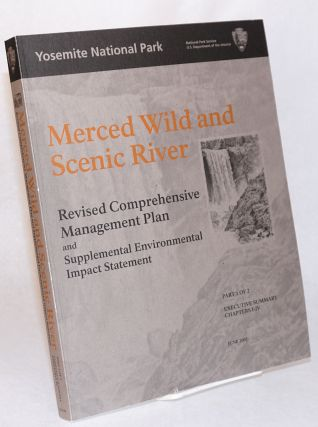 Merced Wild and Scenic River: Revised comprehensive management plan and supplemental...