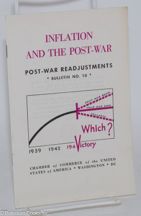 Inflation and the post-war post-war readjustments bulletin no. 10. Emerson P. Schmidt