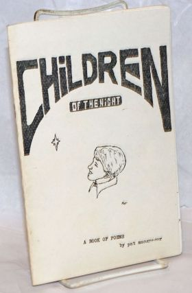 Children of the Night; a book of poems. Pat MacGregor