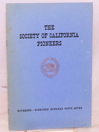 The society of California pioneers November nineteen hundred fifty-seven