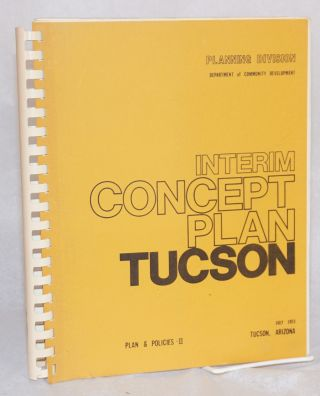 Interim Concept Plan; volume 1-community inventory and analysis; volume 2 - plan and policies