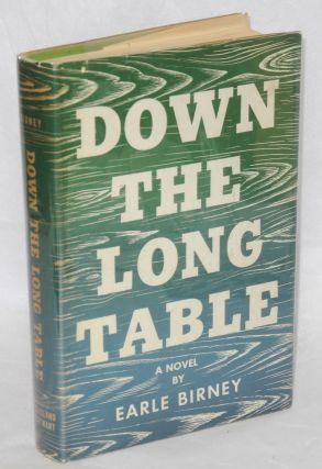 Down the long table. Earle Birney