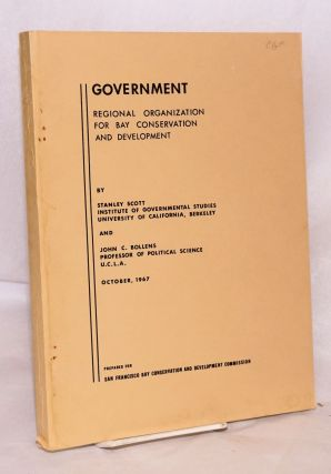 Government regional organization for bay conservation and development, october, 1967. Stanley...