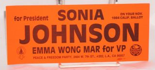 Sonia Johnson for President, Emma Wong Mar for VP [bumper sticker]. Sonia Johnson, Emma Wong Mar