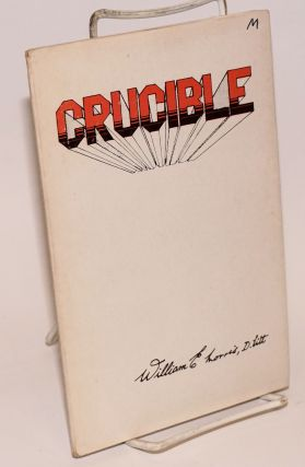 Crucible preface by Amal Ghose. William E. Morris