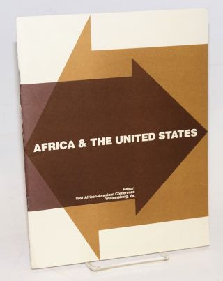 Africa and the United States: conference report; the African - American Conference, Williamsburg,...