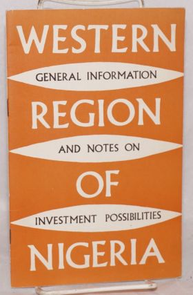 Western Region of Nigeria: General information and notes on investment possibilities