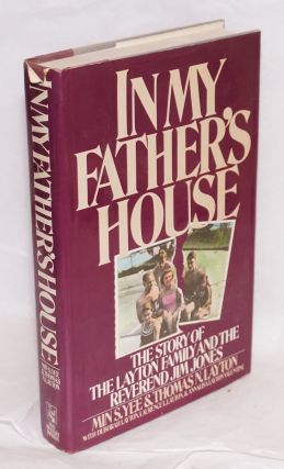 In my father's house, the story of the Layton family and the reverend Jim Jones, with Deborah...