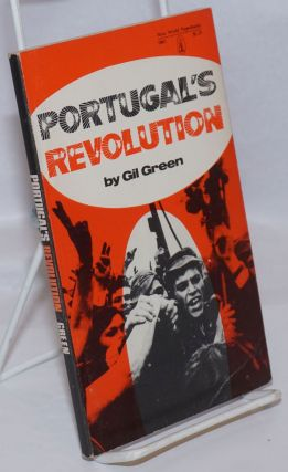 Portugal's revolution. Gil Green