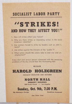Strikes and how they affect you [handbill for a lecture]. Harold Holzgreen