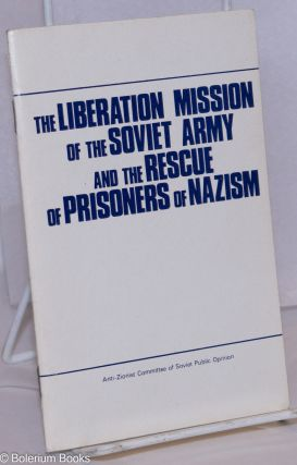 The liberation mission of the Soviet army and the rescue of prisoners of nazism; press conference...