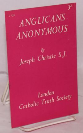 Anglicans Anonymous. Joseph Christie, S. J