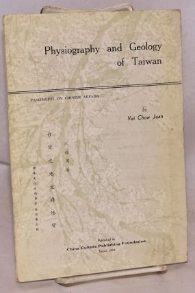 Physiography and geology of Taiwan; a paper presented before the Eighth Pacific Science Congress...