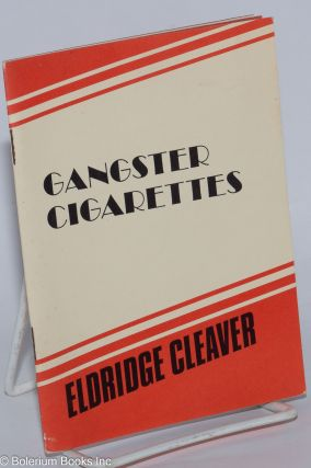 Gangster cigarettes. Eldridge Cleaver