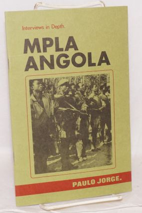 Interviews in depth; MPLA - Angola #4. Interview with Paulo Jorge -Director of MPLA's Department...