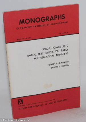 Social class and racial influences on early mathematical thinking; in Monographs of the Society...