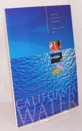 CALFED Bay-Delta Program Aunnual Report 2001; California water