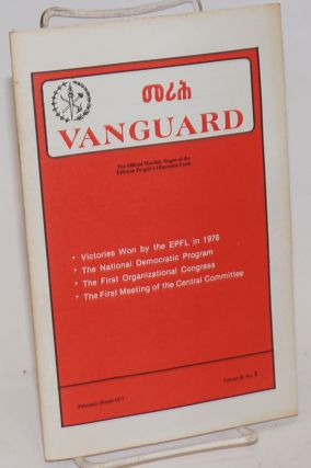 Vanguard; the official monthly organ of the Eritrean People's Liberation Front. Volume II, no. 1,...