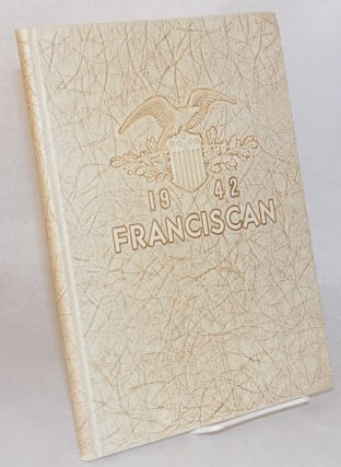 Franciscan 1942, volume 17, published annually by the students of the San Francisco State College