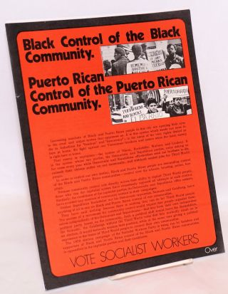 Black control of the black community. Puerto Rican control of the Puerto Rican community; vote...