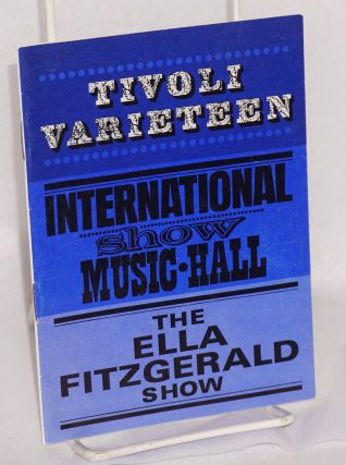 The Ella Fitzgerald show; Tivoli Varieteeen International Show Music-Hall. Ella Fitzgerald