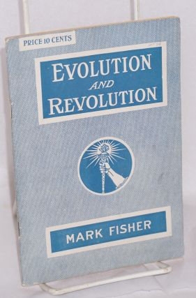 Evolution and revolution. Mark Fisher