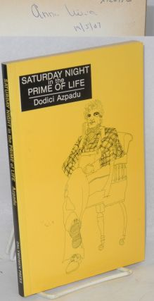 Saturday night in the prime of life; a novel. Dodici Azpadu