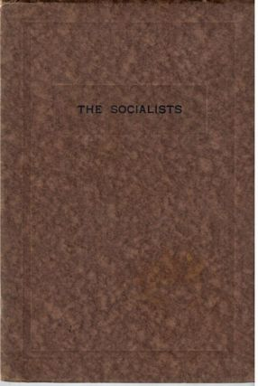 The socialists; an address delivered... before the Winter's Night Club of Brooklyn, New York, January 16th, A.D. 1918.