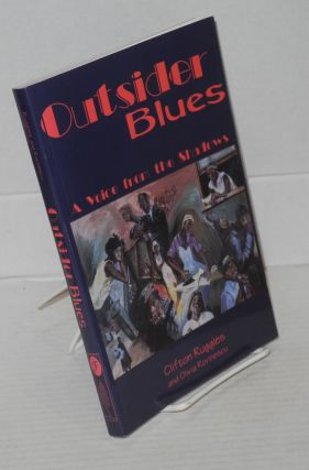 Outsider blues; a voice from the shadows. Clifton Ruggles, Olivia Rovinescu