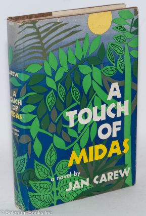 A touch of Midas. Jan Carew.