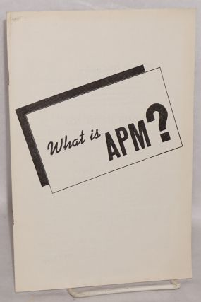 What is APM? American Peace Mobilization