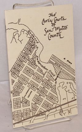 The Early Courts of San Mateo County. John G. Edmonds