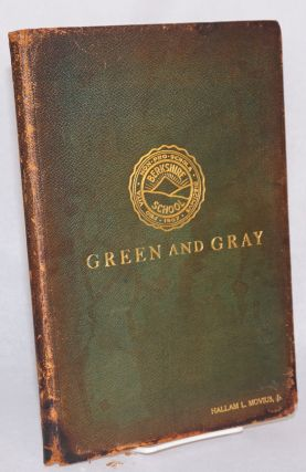 Green and Gray. [Vol. xiv, complete