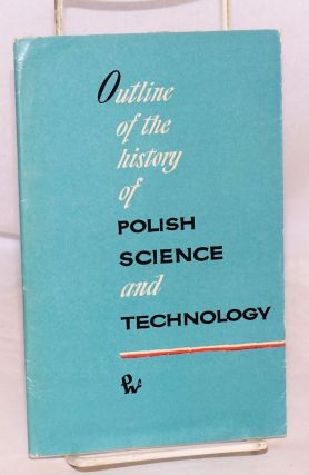 Outline of the history of Polish science and technology