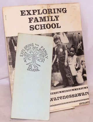Exploring Family School Summer Awareness Session 1973. Milly G. Colwell, Jeanne L. Morick