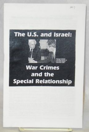 The U.S. and Israel: war crimes and the special relationship