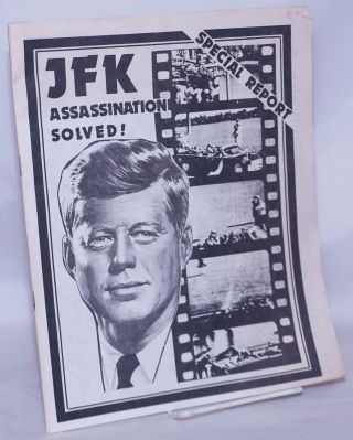 JFK assassination solved! special report