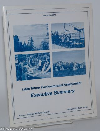 Lake Tahoe Environmental Assessment; executive summary, December 1979