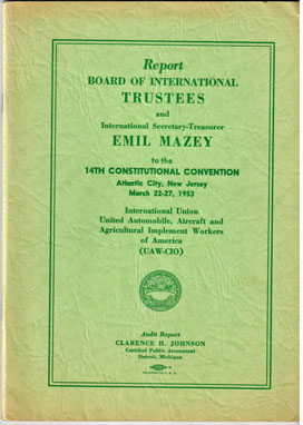 Report. Board of International Trustees and International Secretary-Treasurer Emil Mazey to the 14th constitutional convention. Atlantic City, New Jersey, March 22-27, 1953