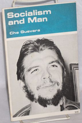 Notes on man and socialism. Che Guevara.
