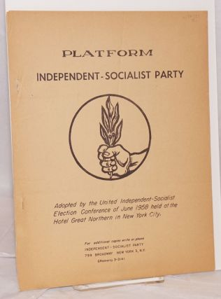 Platform. Independent-Socialist Party