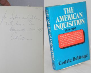 The American inquisition 1945-1960. Cedric Belfrage