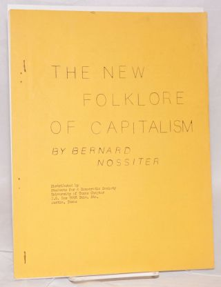 The new folklore of capitalism. Bernard Nossiter