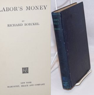 Labor's money. Richard Boeckel