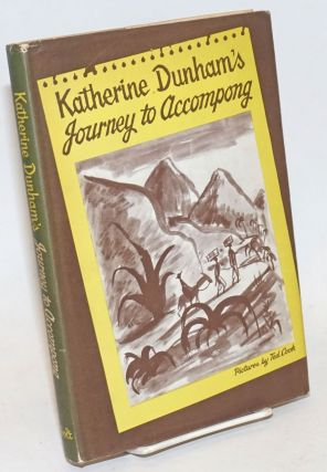 Katherine Dunham's journey to Accompong; drawings by Ted Cook. Katherine Dunham