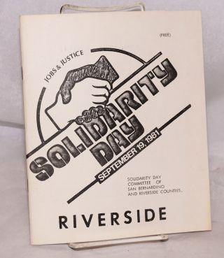 Solidarity day, September 19, 1981. Riverside. Margie Akin, coordinator