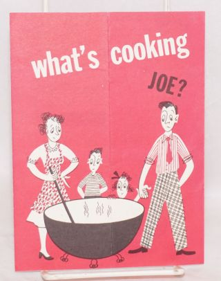 What's cooking, Joe?