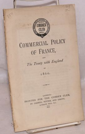 Commercial policy of France, and the treaty with England of 1860